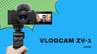 ソニーVlog用最新機種VLOGCAM ZV-1とは?